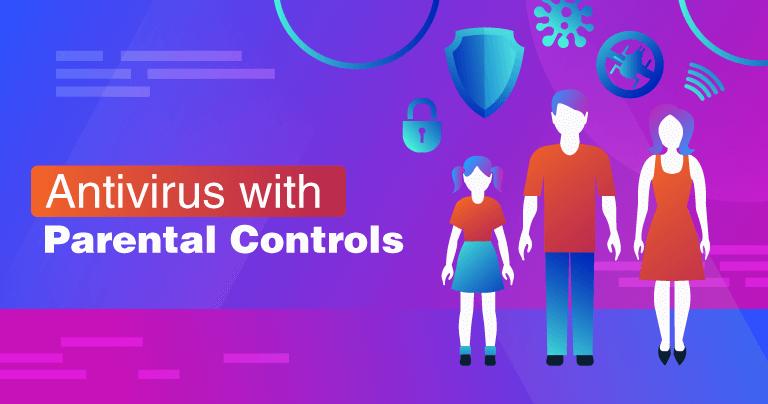 3 meilleurs programmes antivirus avec contrôle parental gratuits en 2020